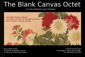 50-50 online project presents the Blank Canvas Octet live on zoom April 2021