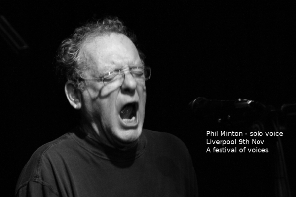 Liverpool Phil Minton solo voice 09.11.2019