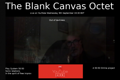 50:50 Online project present The Blank Canvas Octet Live on YouTube 09.09.2020
