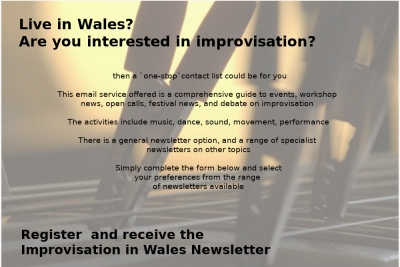 Improvisation in Wales - Newsletter