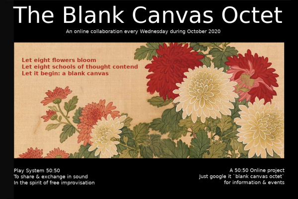 50:50 Online project present The Blank Canvas Octet Live on Zoom November 2020