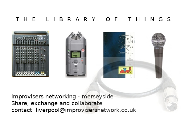 The library of things: Hardware : Improvisers Networks - Merseyside