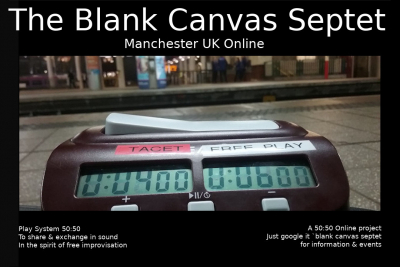 The Blank Canvas Octet - Manchester open call and next rehearsal 11.02.2020