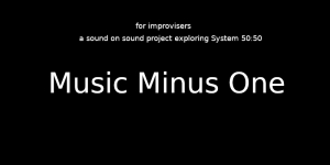 50:50 Online Sound-on-sound music minus one