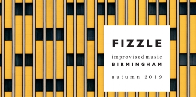 Fizzle : Birmingham the autumn schedule